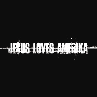 J£sus Loves Amerika
