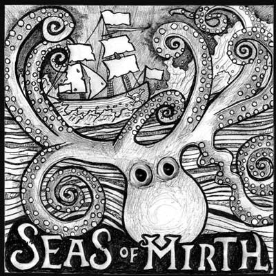 The Seas of Mirth
