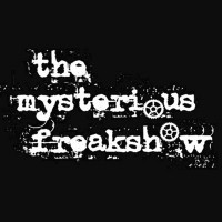 The Mysterious Freakshow